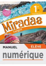 Manuel numérique Miradas 1ère - Licence élève - Ed. 2019