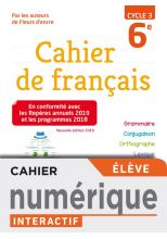 Version numérique élève Cahier de français cycle 3 / 6e - éd. 2019