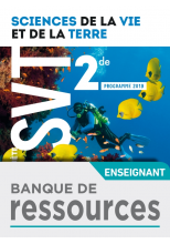 Banque de ressources Planète SVT 2nde - Ed. 2019