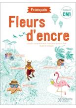 Fleurs d'encre Français CM1 - Manuel numérique élève - Edition 2020