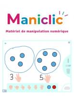 Maniclic - Matériel de manipulation numérique mathématiques Cycle 2 - Ed. 2019