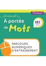 Le Nouvel A portée de mots - Français CE1 - Parcours numériques - Edition 2021