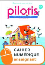 Lecture CP - Collection Pilotis - Cahier d'exercices numérique enseignant - Edition 2019