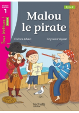 Malou le Pirate Niveau 1 - Tous lecteurs ! Roman - Numérique élève - Ed. 2020