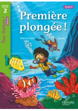 Première plongée ! Niveau 2 - Tous lecteurs ! Roman - Numérique enseignant - Ed. 2020