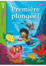 Première plongée ! Niveau 2 - Tous lecteurs ! Roman - Numérique élève - Ed. 2020