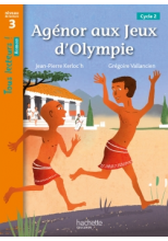 Agénor aux jeux d'Olympie - Tous lecteurs ! Roman Niveau 3 - Numérique élève - Ed. 2020