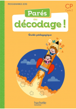Parés au décodage CP - Méthode de lecture - Guide pédagogique - Ed. 2020