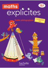 Maths Explicites CE2 - Guide pédagogique - Edition 2021