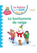 Les histoires de P'tit Sami Maternelle (3-5 ans) : Le bonhomme de neige de Sami et Julie