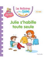 P'tit Sami Maternelle 3-4 ans - Julie s'habille toute seule