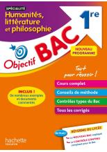 Objectif Bac - Spécialité Humanités, littératures et philosophie - 1re