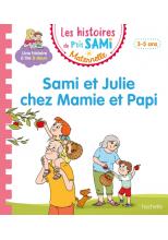 Les histoires de P'tit Sami Maternelle (3-5 ans) : Chez Mamie et Papi