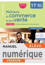 Métiers du commerce et de la vente option A 1re/Term Bac Pro - Manuel numérique élève - Éd. 2020
