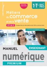 Métiers du commerce et de la vente option B 1re/Term Bac Pro - Manuel numérique enseignant - Éd.2020