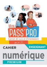 Mon Pass'Pro - Manuel numérique enseignant - Éd. 2020