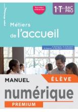 Métiers de l'accueil 1re/Term Bac Pro - Manuel numérique élève - Éd. 2020