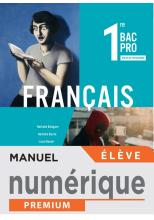 Français 1re Bac Pro - Manuel numérique élève - Éd. 2020