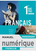 Français 1re Bac Pro - Manuel numérique enseignant - Éd. 2020