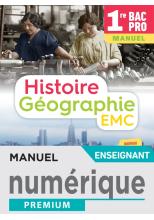 Histoire-Géographie-EMC 1re Bac Pro - Manuel numérique enseignant - Éd. 2020