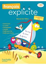Français Explicite CM2 - Livre de l'élève - Ed. 2021