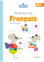 Ma pochette de français CE1 - Les Pochettes Ateliers - Elève - Ed. 2021