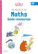 Ma pochette de maths CP - Les Pochettes Ateliers - Guide pédagogique - Ed. 2021