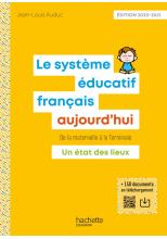Profession enseignant - Le Système éducatif français aujourd'hui - ePub FXL - Ed. 2020