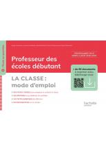 L'école au quotidien - Professeur des écoles débutants - La Classe mode d'emploi ePub FXL - Ed. 2020