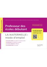 L'école au quotidien - Professeur des écoles débutants - La Maternelle mode d'emploi PDF WEB - 2020
