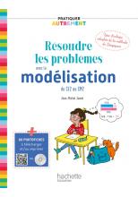 Pratiquer autrement - Résoudre les problèmes avec la modélisation du CE2 au CM2 ePub FXL - Ed. 2019