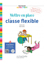Pratiquer autrement - Mettre en place la classe flexible - ePub FXL - Ed. 2021