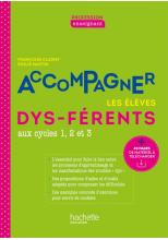 Profession enseignant - Accompagner les élèves dys-férents - PDF Web - Ed. 2021