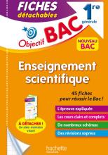 Objectif BAC Fiches Enseignement scientifique 1re générale