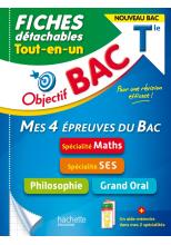 Objectif BAC Fiches  Tout-en-un Tle Spécialités Maths et SES + Philo + Grand oral