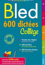 Bled 600 dictées Collège