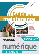 Guide de la maintenance - Manuel numérique enseignant -  Éd. 2021