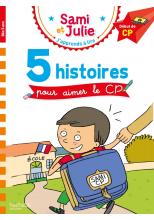 Sami et Julie CP Niveau 1 - 5 histoires pour aimer le CP
