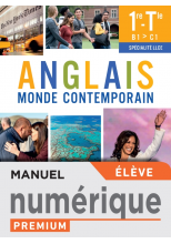 Anglais Monde Contemporain 1re/Tle Spécialité LLCE - Manuel numérique élève - Ed. 2021