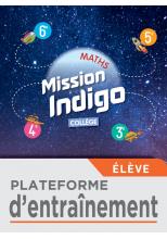 Plateforme d'exercices Mission Indigo Collège (6e, 5e, 4e, 3e)