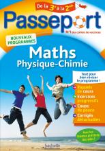 Passeport - Maths-Physique-Chimie de la 3e à la 2de - Cahier de vacances 2021