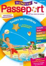 Passeport Cahier de Vacances 2020 - Toutes les matières du CM2 à la 6e - 10/11 ans