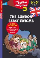 The London Beast Enigma - Mes petites énigmes 6e/5e - Cahier de vacances 2021