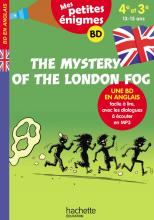 The Mystery of the London Fog - Mes petites énigmes 4e/3e - Cahier de vacances 2021