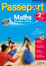Passeport - Maths-Physique-Chimie de la 2de à la 1re - Cahier de vacances 2021
