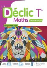 Déclic option Mathématiques Complémentaires terminales - Livre élève - Ed. 2020