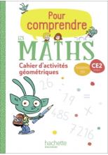 Pour comprendre les maths CE2 - Cahier de géométrie et de mesure - Ed. 2020