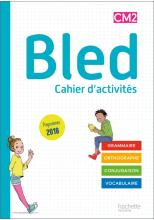 Bled CM1/CM2 - Cahier de l'élève CM2 - Edition 2020