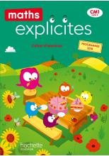Maths Explicites CM1 - Cahier élève - Ed. 2020