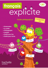 Français Explicite CM1 - Guide pédagogique - Ed. 2020